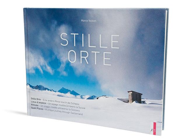 """Marco Volken """"STILLE ORTE"""" Eine andere Reise durch die Schweiz; 128 Seiten, 100 Abb., vierfarbig, 27 x 21 cm, Hardcover, AS Verlag, 44,90 Euro"""