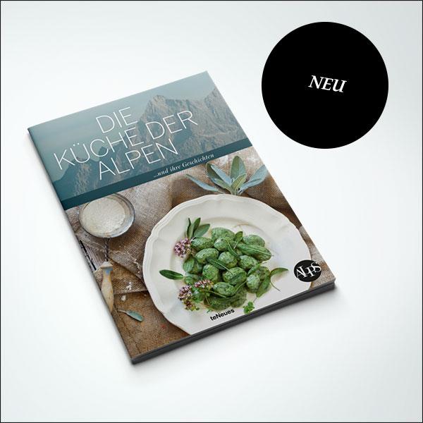 """ALPS Kochbuch """"Die Küche der Alpen … und ihre Geschichten"""""""