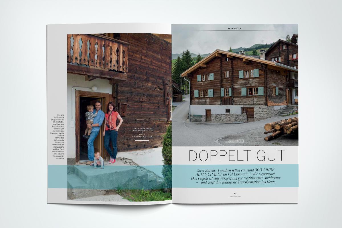 ALPS #31. Architektur: Bella Vella Zwei Zürcher Familien machen ein 300 Jahre altes Chalet fit für die Zukunft
