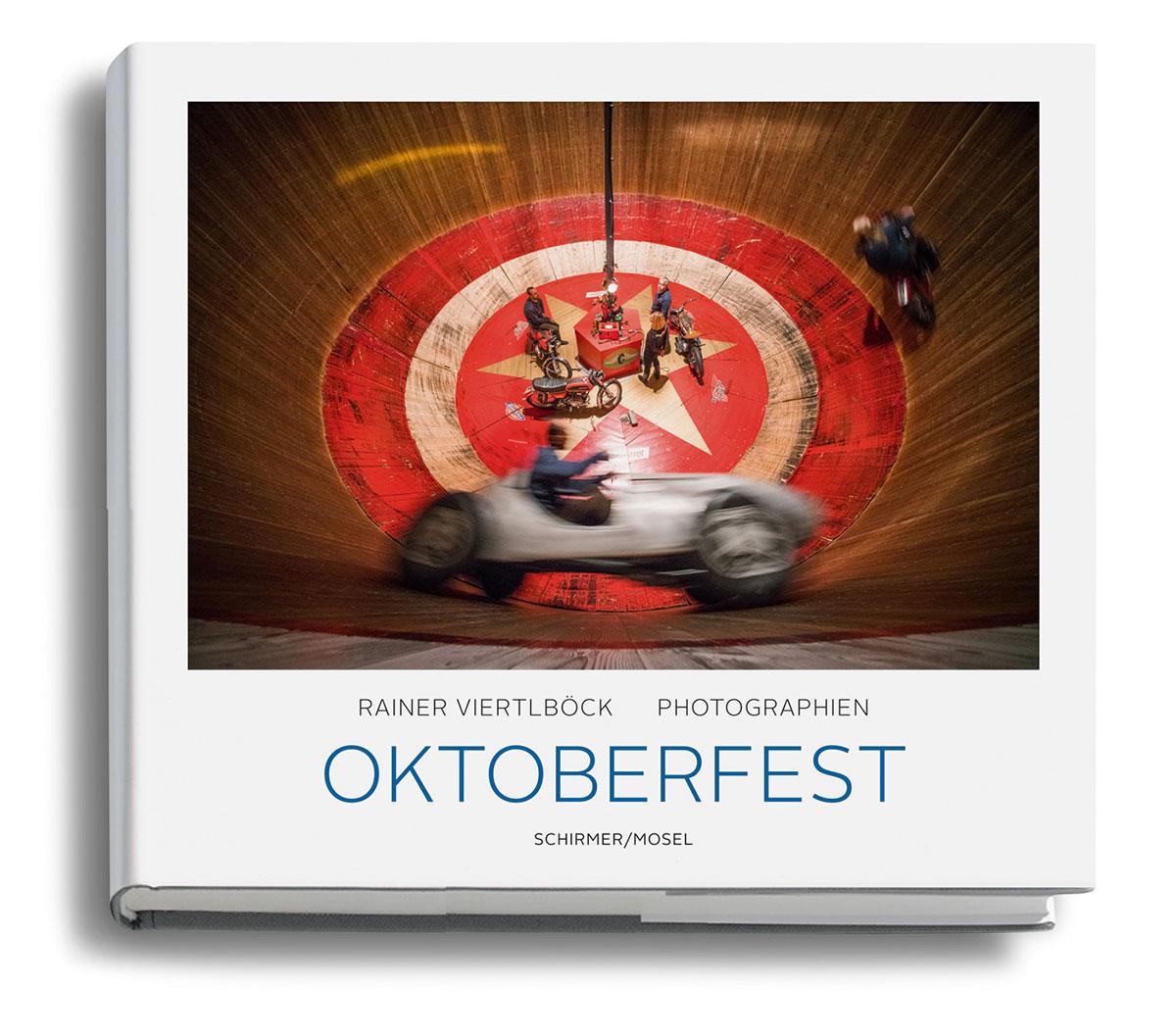Oktoberfest Bildband Rainer Viertlböck: Oktoberfest – Photographien